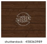 background of realistic wooden... | Shutterstock .eps vector #458363989