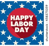 labor day card. united states... | Shutterstock .eps vector #458375359