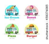 food truck. vector food car...   Shutterstock .eps vector #458376085
