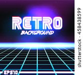 80s retro sci fi background vhs.... | Shutterstock .eps vector #458438599