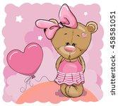 greeting card cute teddy bear... | Shutterstock .eps vector #458581051