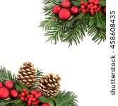 christmas border with flora and ... | Shutterstock . vector #458608435