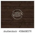 background of realistic wooden... | Shutterstock .eps vector #458608579