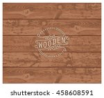 background of realistic wooden... | Shutterstock .eps vector #458608591