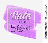 sale flash 50  off sign over... | Shutterstock .eps vector #458628664