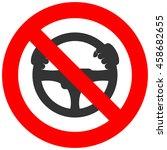 forbidden sign with steering... | Shutterstock .eps vector #458682655