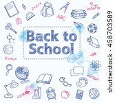 school doodle on the checkered... | Shutterstock .eps vector #458703589