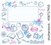 school doodle on the blots... | Shutterstock .eps vector #458717935