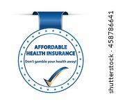 affordable health insurance.... | Shutterstock .eps vector #458786641