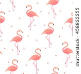 seamless pattern with pink... | Shutterstock .eps vector #458832355
