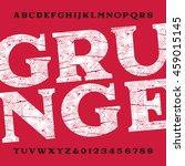 grunge alphabet font. dirty... | Shutterstock .eps vector #459015145