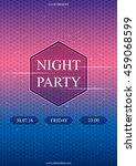 night party poster. design... | Shutterstock .eps vector #459068599
