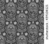 pattern with elephant ganesha... | Shutterstock .eps vector #459108121