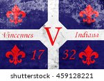flag of vincennes  indiana  usa ... | Shutterstock . vector #459128221