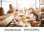 dinner dining wine cheers party ... | Shutterstock . vector #459152941