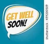 get well soon retro speech... | Shutterstock .eps vector #459200509