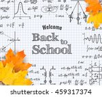 welcome back to school with... | Shutterstock .eps vector #459317374