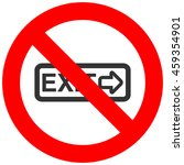 forbidden sign with title exit... | Shutterstock . vector #459354901