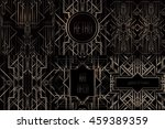 art deco vintage patterns and... | Shutterstock .eps vector #459389359