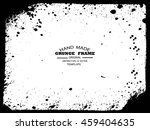 grunge frame   abstract texture.... | Shutterstock .eps vector #459404635
