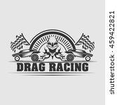 drag racing and skull... | Shutterstock .eps vector #459422821
