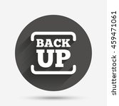 backup date sign icon. storage... | Shutterstock . vector #459471061