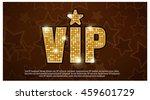 vip gold star icon | Shutterstock .eps vector #459601729