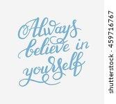 hand lettering inscription... | Shutterstock . vector #459716767