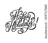 black and white calligraphic... | Shutterstock . vector #459717085
