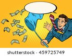 businessman catching money with ... | Shutterstock .eps vector #459725749