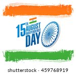 independence day of india. 15... | Shutterstock .eps vector #459768919