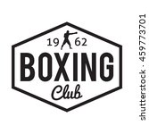 boxing club and martial arts... | Shutterstock .eps vector #459773701