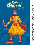 indian raja shivaji with sword. ...   Shutterstock .eps vector #459774415