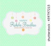 beautiful creative rakhi ... | Shutterstock .eps vector #459797215
