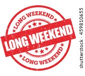 rubber stamp vector long weekend | Shutterstock .eps vector #459810655