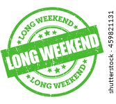 long weekend vector stamp  sign ... | Shutterstock .eps vector #459821131