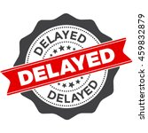 delayed stamp vector isolated... | Shutterstock .eps vector #459832879