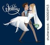 wedding. illustration of bride...   Shutterstock .eps vector #460003915