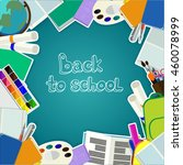 back to school card | Shutterstock .eps vector #460078999