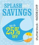 splash into savings   up to 25  ... | Shutterstock .eps vector #460081549