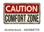 caution comfort zone vintage... | Shutterstock .eps vector #460088755
