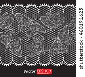 white on  black  butterfly lace ... | Shutterstock .eps vector #460191625
