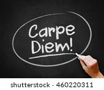 A Hand Writing 'carpe Diem ' O...