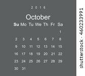 calendar october 2016 vector...   Shutterstock .eps vector #460233991