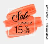 sale season summer 15  off sign ... | Shutterstock .eps vector #460263625