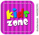 pink kids zone banner design on ... | Shutterstock .eps vector #460282591