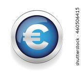 money symbol   euro sign button | Shutterstock .eps vector #460506415