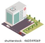 vector isometric hospital with... | Shutterstock .eps vector #460549069