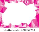 pink frame triangle polygon ... | Shutterstock .eps vector #460559254