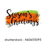 seasons greetings typography...   Shutterstock .eps vector #460655095